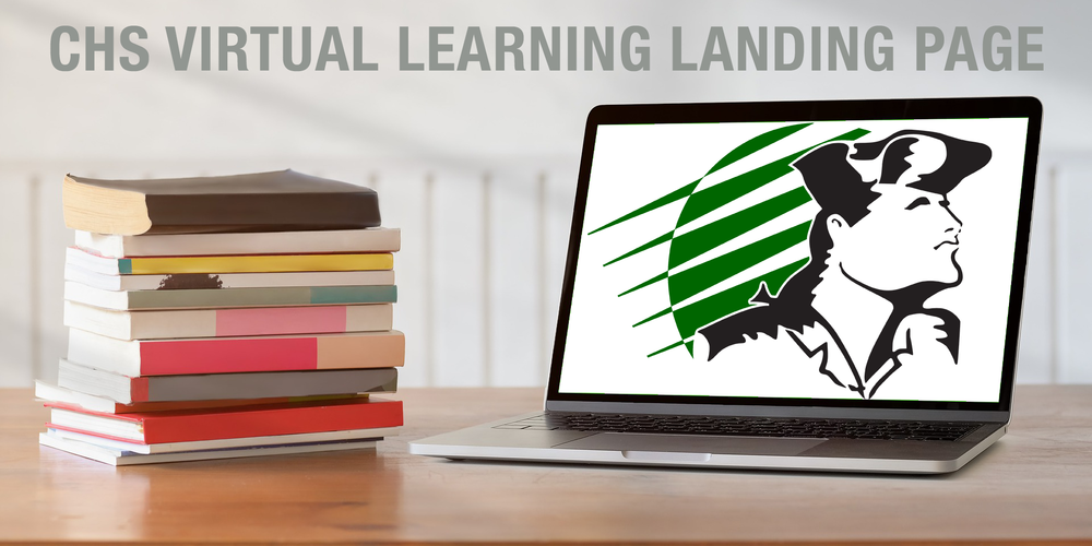 CHS Virtual Learning Landing Page